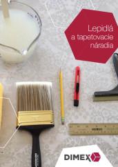 tapetovacie naradie, lepidlo, katalog dimex